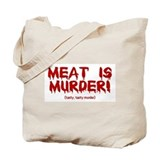 Meat Is Tasty, Tasty Murder Tote Bag