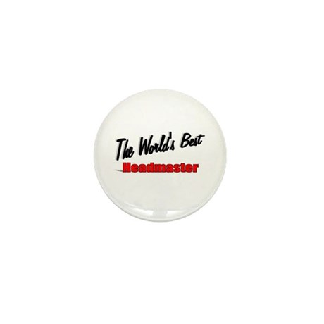 """The World's Best Headmaster"" Mini Button (100 pac"