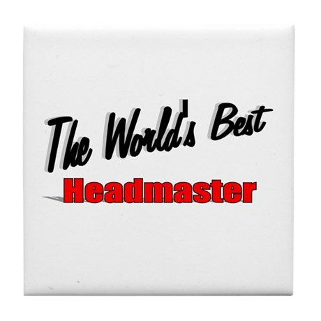 """The World's Best Headmaster"" Tile Coaster"