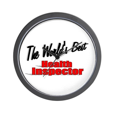 """The World's Best Health Inspector"" Wall Clock"
