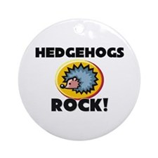 Hedgehogs Rock! Ornament (Round)