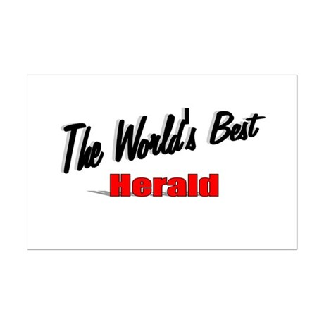 """ The World's Best Herald"" Mini Poster Print"