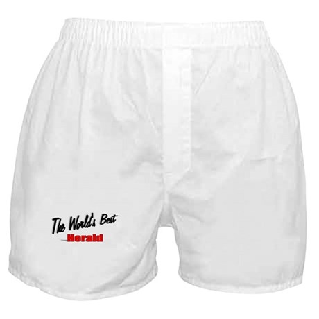 """ The World's Best Herald"" Boxer Shorts"