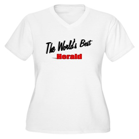 """ The World's Best Herald"" Women's Plus Size V-Nec"