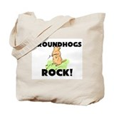 Groundhogs Rock! Tote Bag