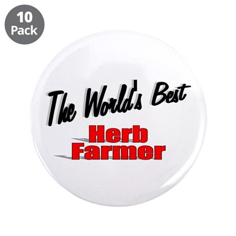 """The World's Best Herb Farmer"" 3.5"" Button (10 pac"
