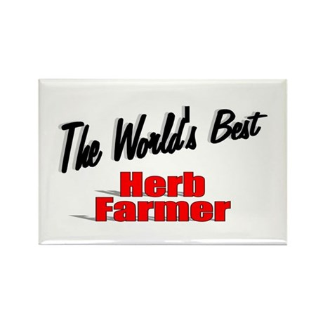 """The World's Best Herb Farmer"" Rectangle Magnet (1"