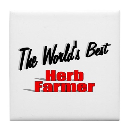 """The World's Best Herb Farmer"" Tile Coaster"