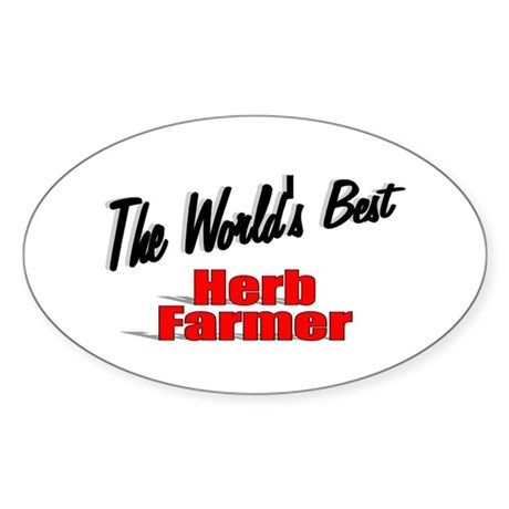 """The World's Best Herb Farmer"" Oval Sticker"