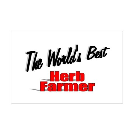 """The World's Best Herb Farmer"" Mini Poster Print"