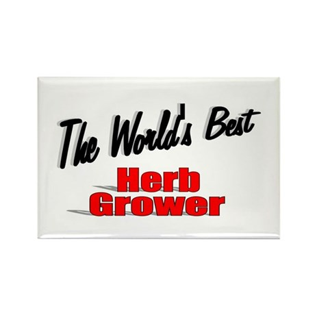 &quot; The World's Best Herb Grower&quot; Rectangle Magnet