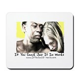 """If You Could"" Mousepad"