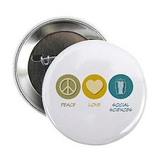 """Peace Love Social Sciences 2.25"""" Button (100"""