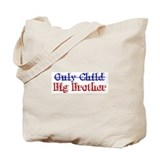 Only Child New Big Brother Tote Bag