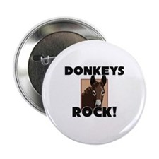"Donkeys Rock! 2.25"" Button"