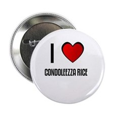 I LOVE CONDOLEEZZA RICE Button