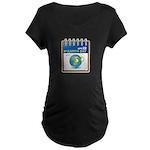 Earth Day - Diary Maternity Dark T-Shirt
