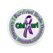"Unique Arnold chiari malformation 3.5"" Button"