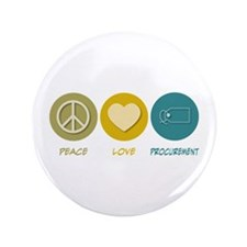 "Peace Love Procurement 3.5"" Button (100 pack)"