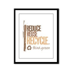 Reduce Reuse Recycle. Think G Framed Panel Print