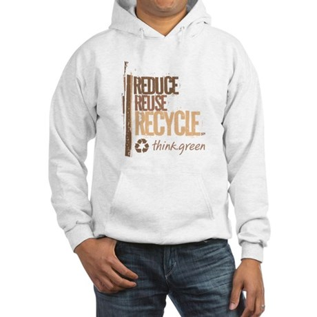 Reduce Reuse Recycle. Think G Hooded Sweatshirt