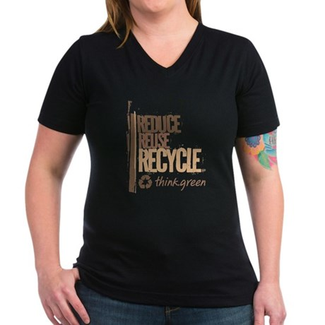 Reduce Reuse Recycle. Think G Women's V-Neck Dark