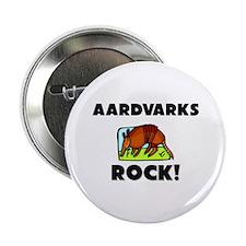 "Aardvarks Rock! 2.25"" Button"
