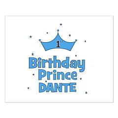 Dante 1st Birthday Prince! Posters