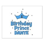 Dante 1st Birthday Prince! Small Poster