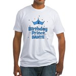 Dante 1st Birthday Prince! Fitted T-Shirt