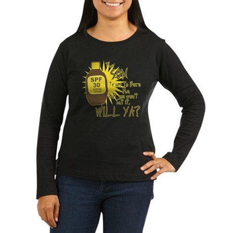 The Sun Tries to Burn Me Womens Long Sleeve Dark