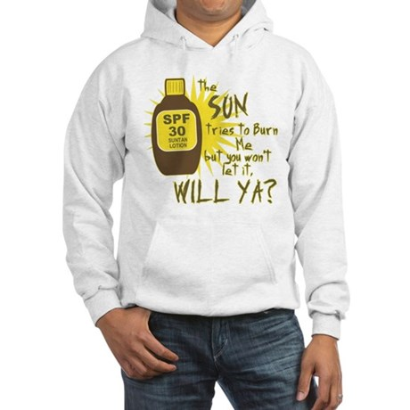 The Sun Tries to Burn Me Hooded Sweatshirt