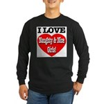 I Love Naughty & Nice Girls! Long Sleeve Dark T-Sh