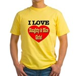 I Love Naughty & Nice Girls! Yellow T-Shirt