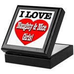 I Love Naughty & Nice Girls! Keepsake Box