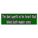Satire Fool Sayeth Bumper Sticker