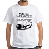 Have My Cue Shirt
