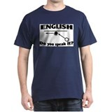 Speak English T-Shirt