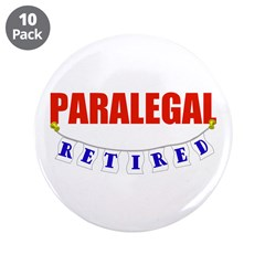 """Retired Paralegal 3.5"""" Button (10 pack)"""