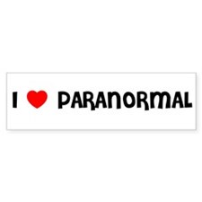 I LOVE PARANORMAL Bumper Bumper Sticker