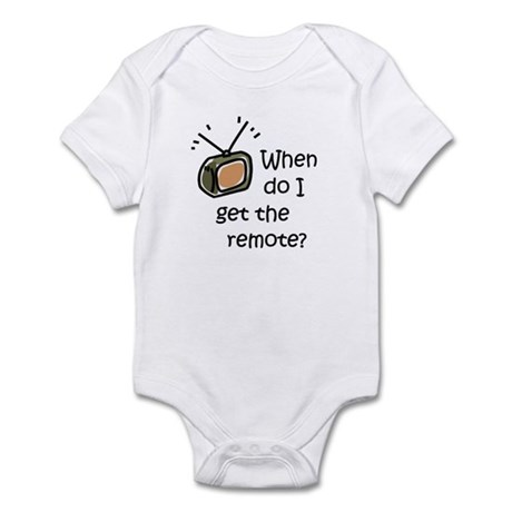 I get the remote - Infant Bodysuit