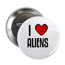 "I LOVE ALIENS 2.25"" Button (100 pack)"