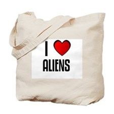 I LOVE ALIENS Tote Bag