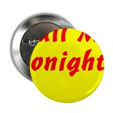 "Call Me 2.25"" Button (100 pack)"
