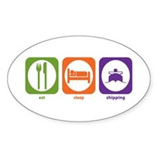 Eat Sleep Shipping Oval Decal