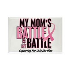 My Battle 1 (Mom BC) Rectangle Magnet