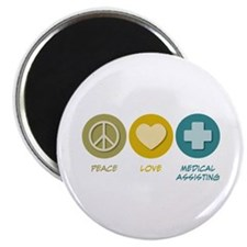 """Peace Love Medical Assisting 2.25"""" Magnet (10"""