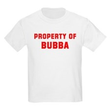 Property of BUBBA T-Shirt