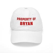 Property of BRYAN Baseball Cap