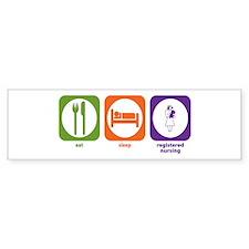 Eat Sleep Registered Nursing Bumper Bumper Sticker